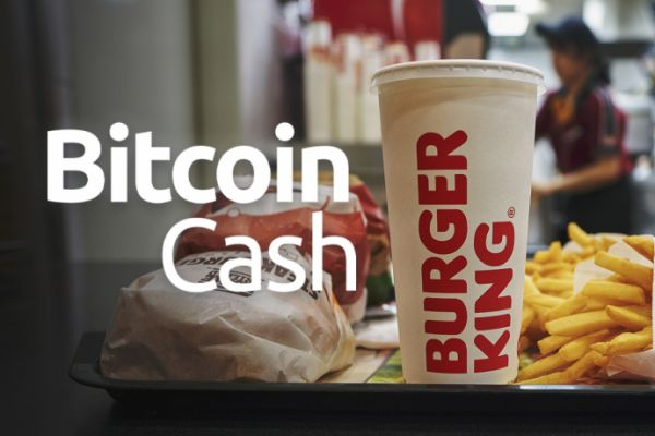 Bitcoin Cash Accepted in Burger King